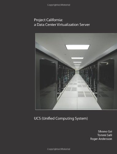 9780557057399: Project California: a Data Center Virtualization Server - UCS (Unified Computing System)