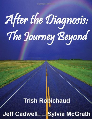 After The Diagnosis: The Journey Beyond Trish