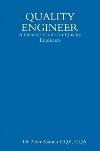 9780557059058: Quality Engineer