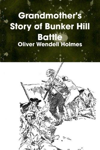 9780557059270: Grandmother's Story of Bunker Hill Battle