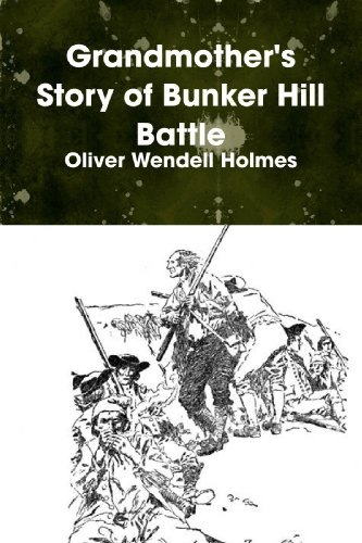 9780557059270: Grandmother's Story of Bunker Hill Battle