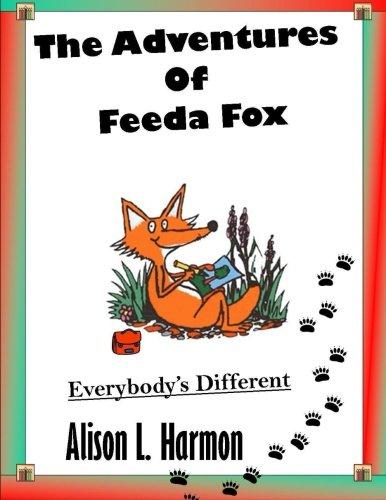9780557059317: The Adventures of Feeda Fox; Everybody's Different