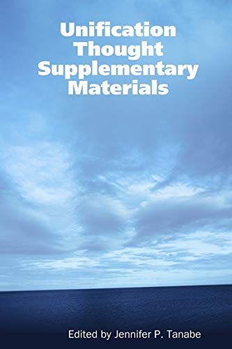 9780557059997: Unification Thought Supplementary Materials