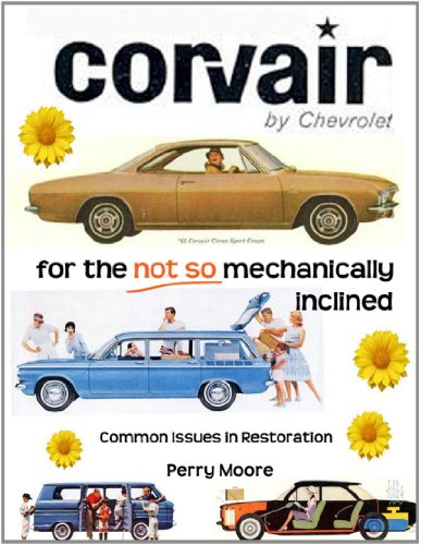 9780557060146: Corvair For The Not So Mechanically Inclined