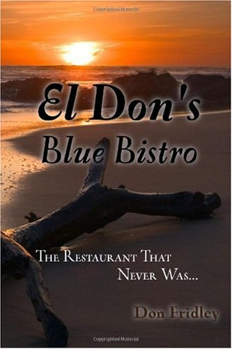 El Don's Blue Bistro, The Restaurant That Never Was: Fridley, Don