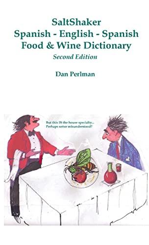 9780557063697: Saltshaker Spanish-English-Spanish Food & Wine Dictionary - Second Edition