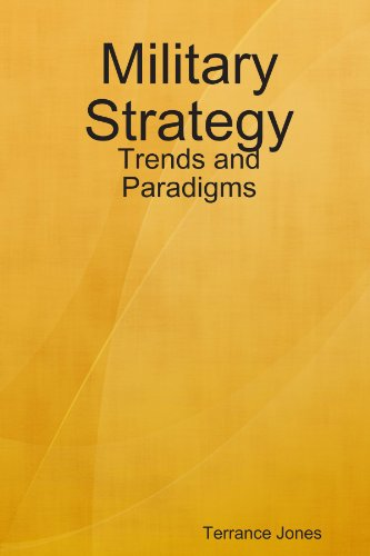 9780557064540: Military Strategy: Trends and Paradigms