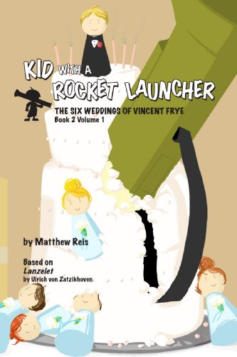 9780557065080: Kid with a Rocket Launcher - Book 2, Volume 1