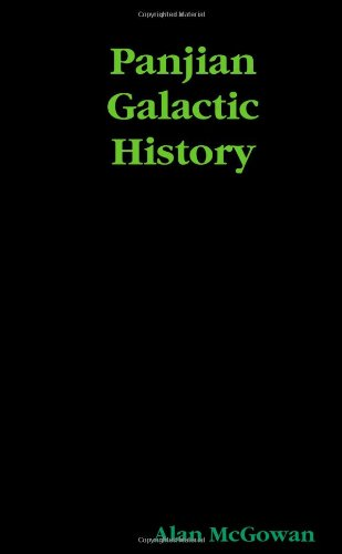 Panjian Galactic History (9780557067893) by Alan McGowan