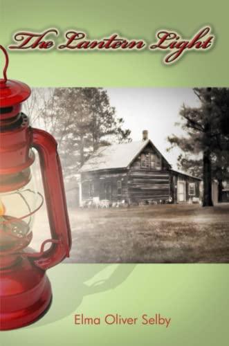 9780557068098: The Lantern Light