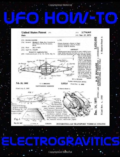UFO How-To: Electrogravitics: Fortune, Luke