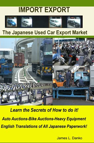 9780557070411: Import-Export Business Secrets of the Japanese Used Car Export Market
