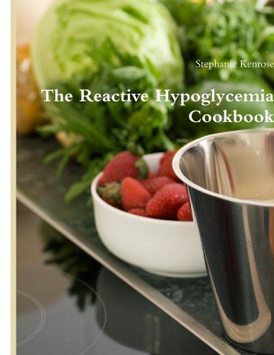 9780557070473: The Reactive Hypoglycemia Cookbook