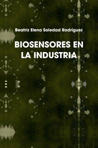 9780557070848: BIOSENSORES EN LA INDUSTRIA (Spanish Edition)