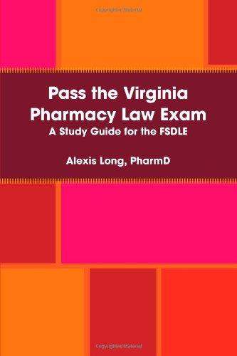 9780557072507: Pass the Virginia Pharmacy Law Exam