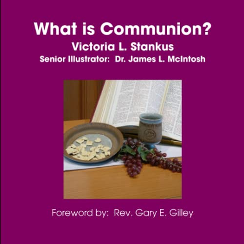 9780557073184: What is Communion?