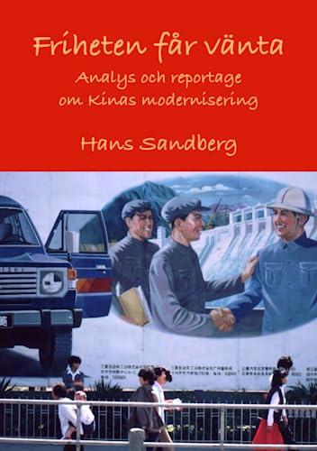 Friheten får vänta - Analys och reportage: Hans Sandberg