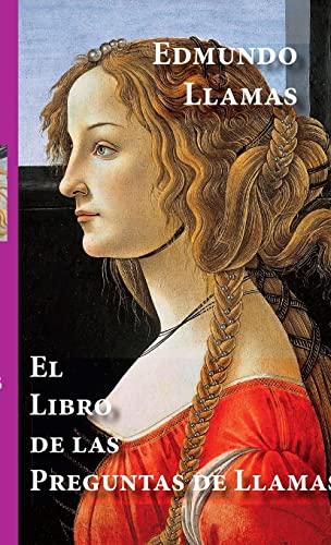 9780557073979: El libro de las Preguntas de Llamas