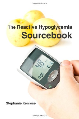 9780557074075: The Reactive Hypoglycemia Sourcebook