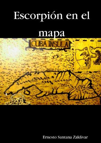 9780557075362: Escorpión en el Mapa