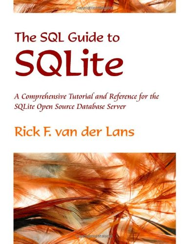 9780557076765: The SQL Guide to SQLite