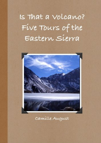 9780557077434: Is That a Volcano?  Five Tours of the Eastern Sierra