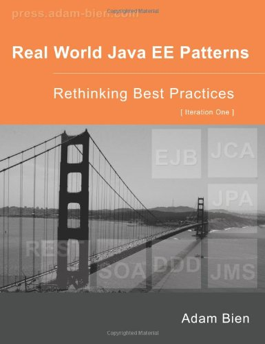9780557078325: Real World Java EE Patterns Rethinking Best Practices