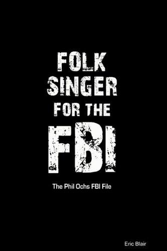 9780557078752: Folk Singer for the FBI