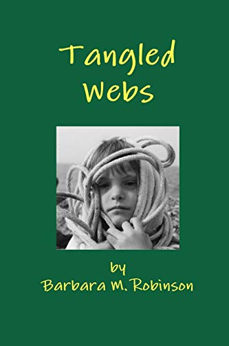 Tangled Webs: Robinson, Barbara M.