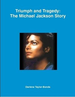 9780557079353: Triumph and Tragedy: The Michael Jackson Story