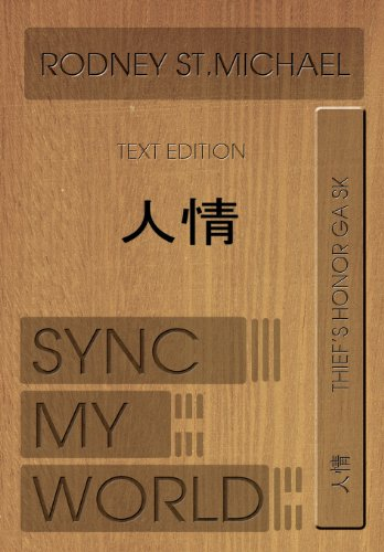 9780557080748: Sync My World: Thief's Honor Ga Sk (Hardcover Edition)
