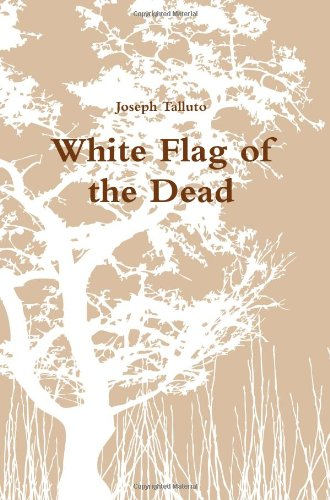 9780557082995: White Flag of the Dead