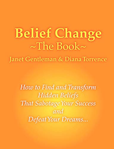 9780557084814: Belief Change - The Book