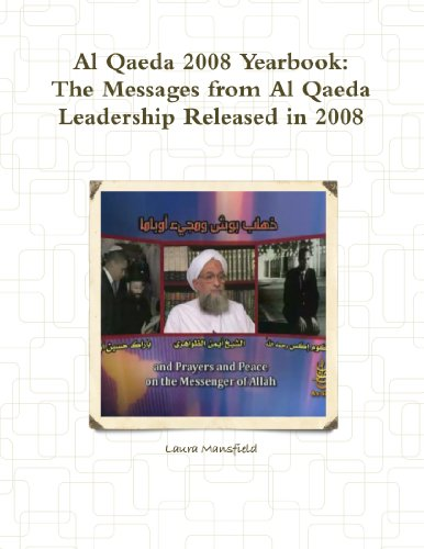 9780557086665: Al Qaeda 2008 Yearbook: The Messages From Al Qaeda Leadership Released In 2008