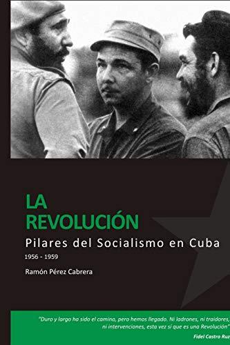 9780557086733: PILARES DEL SOCIALISMO EN CUBA. La RevoluciÛn (Spanish Edition)