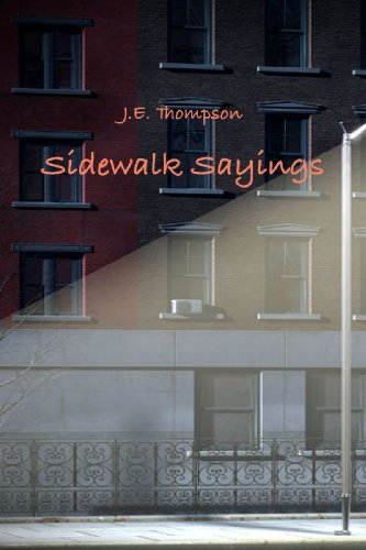 Sidewalk Sayings (0557087287) by Thompson, J.E.