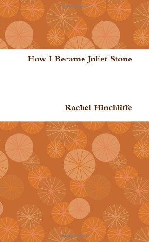 9780557087495: How I Became Juliet Stone