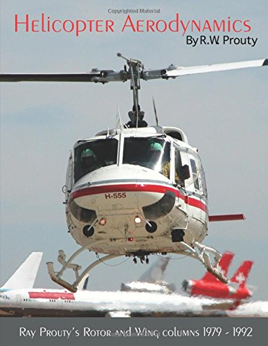 9780557089918: Helicopter Aerodynamics Volume I