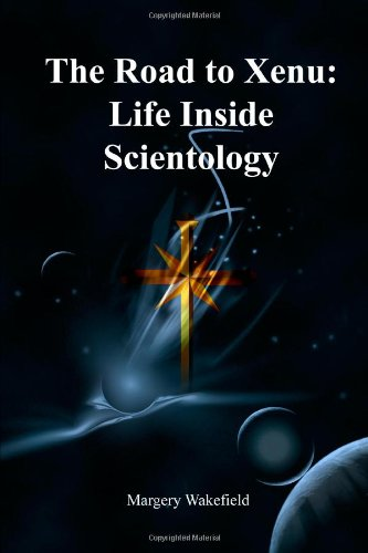 9780557090402: The Road to Xenu:Life Inside Scientology