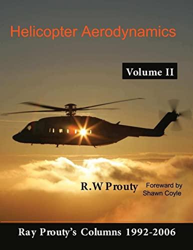 9780557090440: Helicopter Aerodynamics, Vol. 2 (Volume 2)