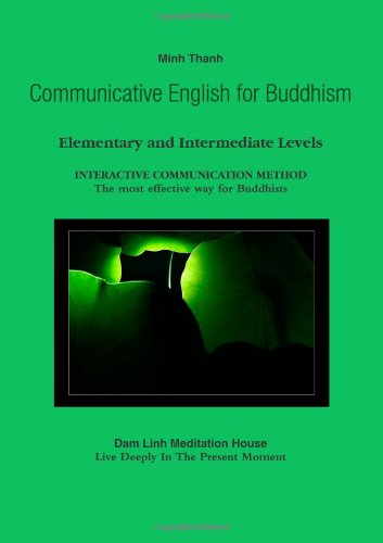 9780557091607: Communicative English for Buddhism-Elementary and Intermediate Levels