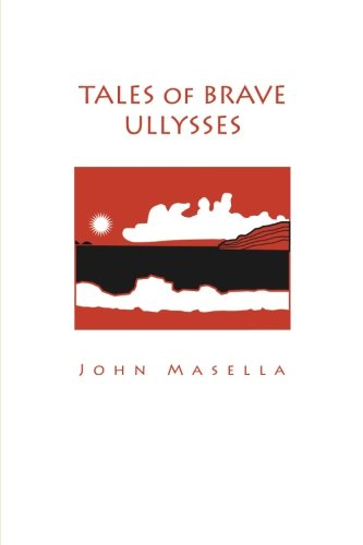 9780557091621: Tales of Brave Ullysses