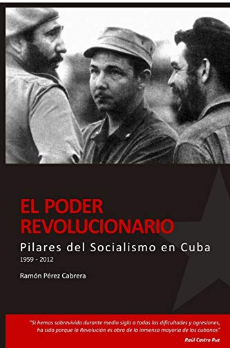 9780557091782: Pilares del Socialismo en Cuba. El Poder Revolucionario