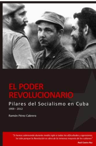 9780557091782: Pilares del Socialismo en Cuba. El Poder Revolucionario (Spanish Edition)