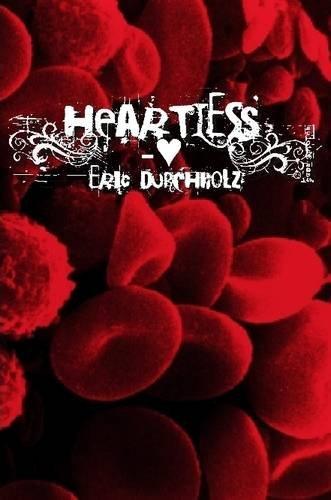 9780557093649: Heartless