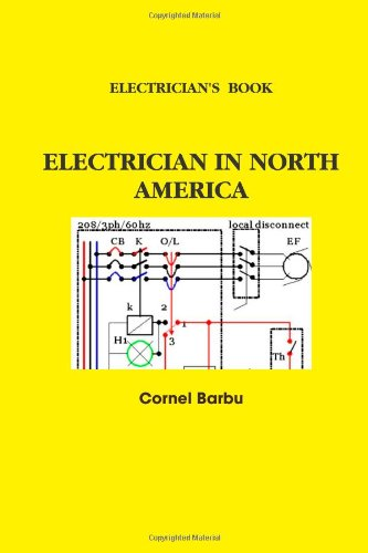 ELECTRICIAN'S BOOK ELECTRICIAN IN NORTH AMERICA (0557093791) by Cornel Barbu