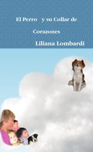 9780557094479: El Perro y Su Collar de Corazones