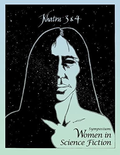 9780557095414: Khatru Symposium: Women in Science Fiction