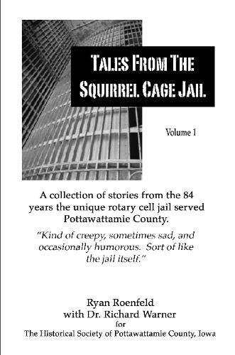 9780557095506: Tales from the Squirrel Cage Jail