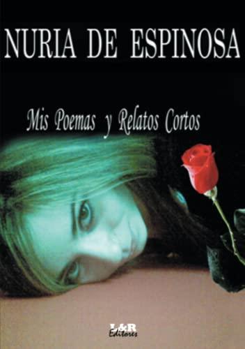 9780557096718: Mis poemas y relatos cortos